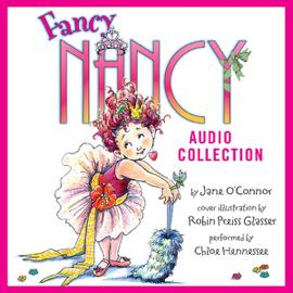 The Fancy Nancy Audio Collection (Unabridged) audiobook