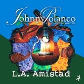 Johnny Polanco Y Su Conjunto Amistad - Pa' Puerto Rico