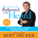 Bert Decker - You've Got to Be Believed to Be Heard: The Complete Book of Speaking...In Business and in Life!