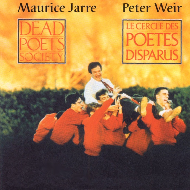 dead poets society soundtrack from the motion picture by maurice dead poets society soundtrack from the motion picture by maurice jarre on apple music