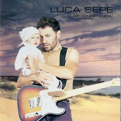 ...secondo Luca - Luca Sepe