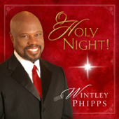 O Holy Night! - Wintley Phipps