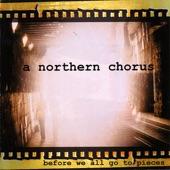A Northern Chorus - Perhaps Tomorrow