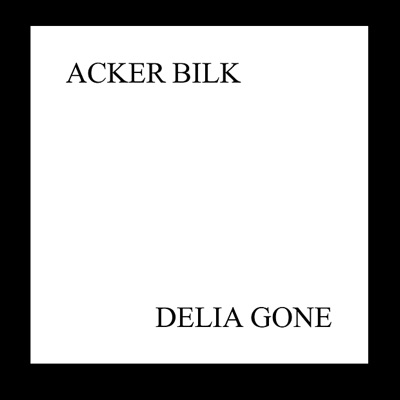 Delia Gone - Acker Bilk