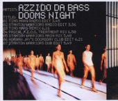 Azzido Da Bass - Dooms Night (Timo Maas Remix)