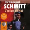 Éric-Emmanuel Schmitt - L'enfant de Noé artwork