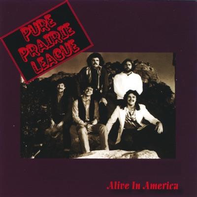 Alive In America - Pure Prairie League