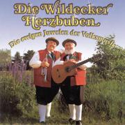 Die ewigen Juwelen der Volksmusik - Die Wildecker Herzbuben - Die Wildecker Herzbuben