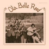 Ola Belle Reed - I Believe