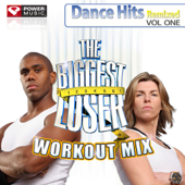 The Biggest Loser UK Workout Mix: Dance Hits Remixed, Vol. 1 (60 Minute Non Stop Workout Mix) [130-134 BPM]