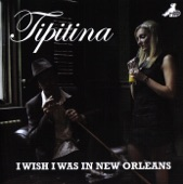 Tipitina - It Ain't Gonna Worry My Mind