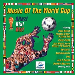 Music of the World Cup - Allez! Ola! Olé!