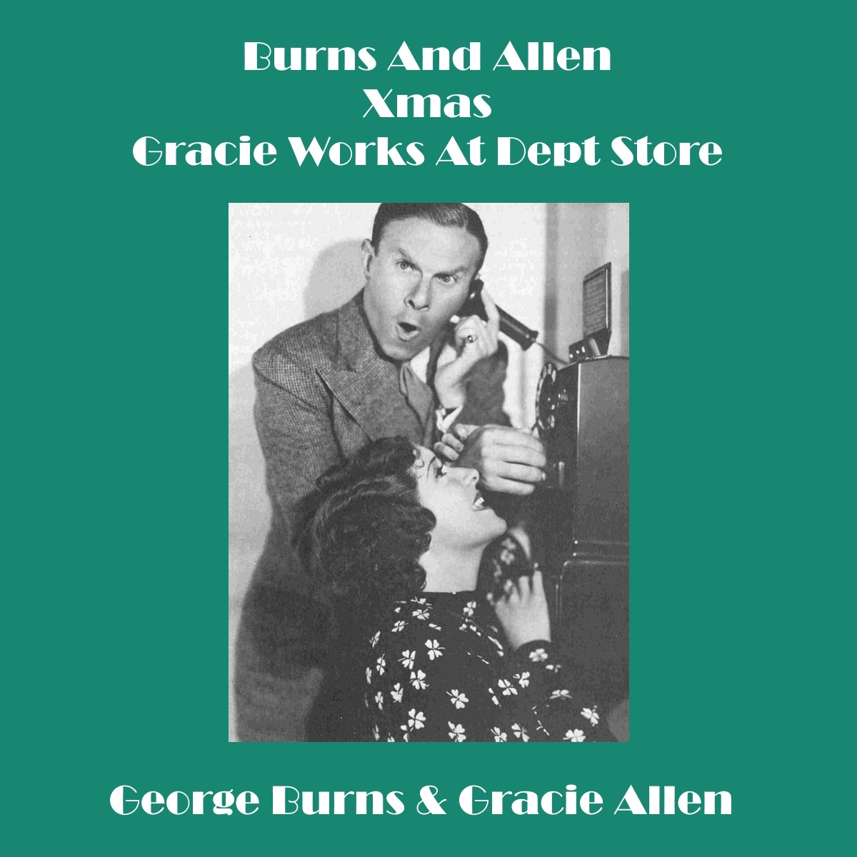 Burns And Allen - Xmas - Gracie Works At Dept Store