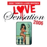 Love Sensation 2006 (Eddie Thoneick's Sensation Mix) - Single