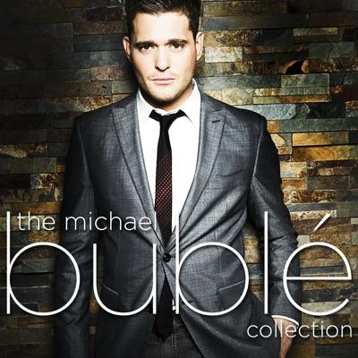 The Michael Bublé Collection - Michael Bublé