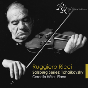 Cordelia Hofer & Ruggiero Ricci - Tchaikovsky, P.I.: Violin Short Pieces (Complete)