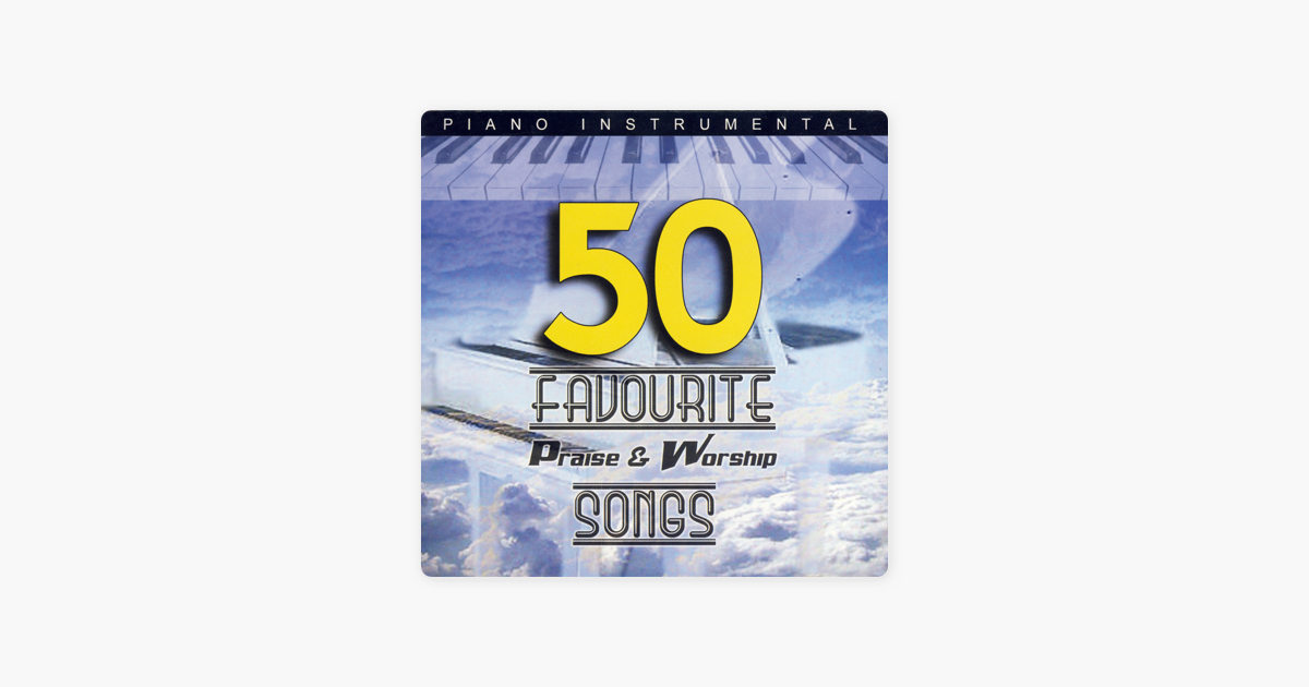 Piano Instrumental: 50 Favourite Praise & Worship Songs by Danny Antill