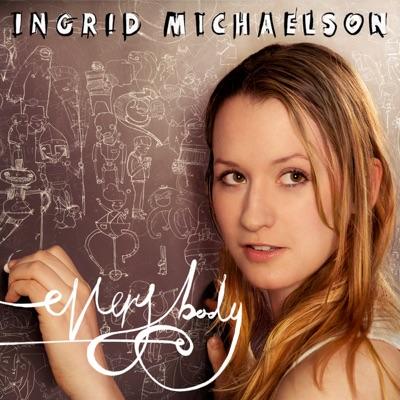 Everybody (Bonus Track Version) - Ingrid Michaelson