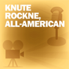 Lux Radio Theatre - Knute Rockne, All-American: Classic Movies on the Radio  artwork