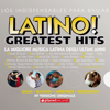 Latino! Greatest Hits - 56 Latin Music Top Hits (Original Versions!) - Various Artists