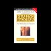 Healing Back Pain - John E. Sarno, M.D.