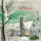 Camera Obscura - The Blizzard