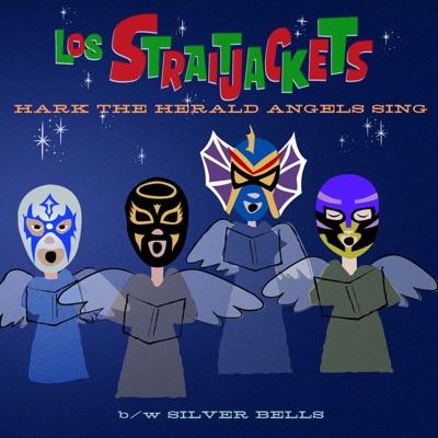 Hark The Herald Angels Sing - Single - Los Straitjackets