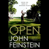 John Feinstein - Open: Inside the Ropes at Bethpage Black  artwork