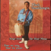Clark Tenakhongva - Thank You My Fathers