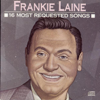 16 Most Requested Songs: Frankie Laine - Frankie Laine