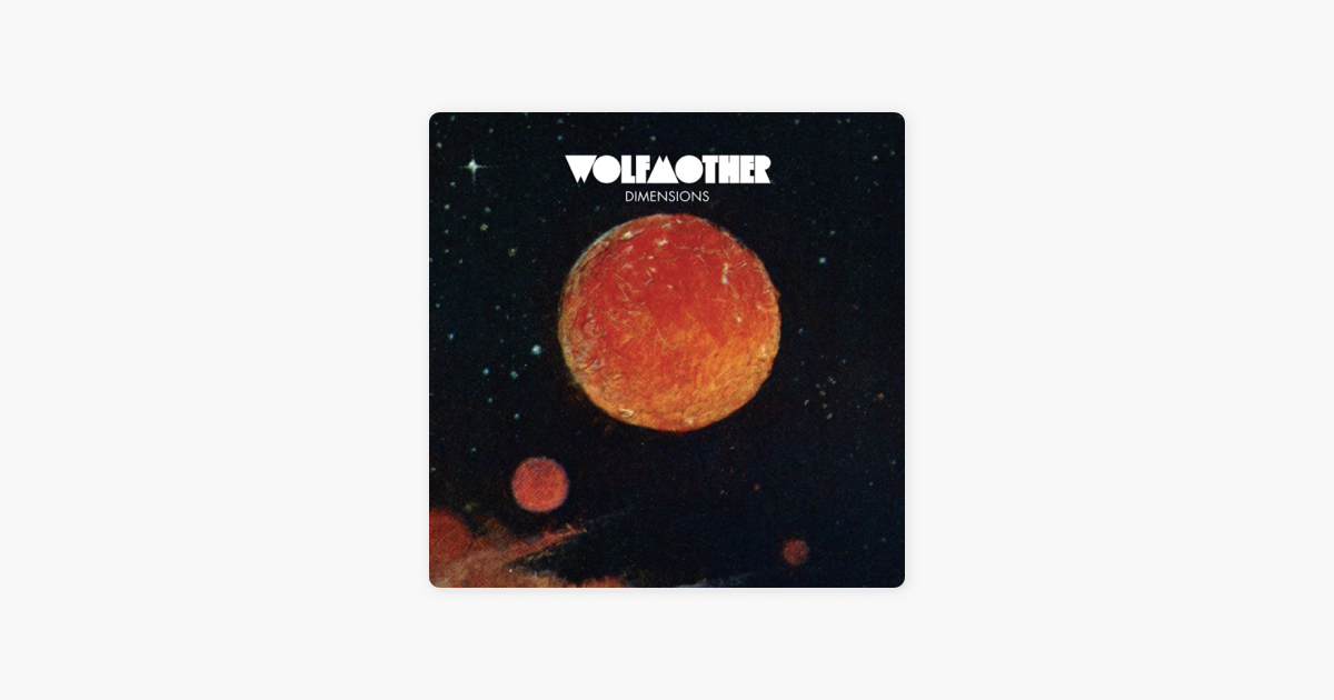 wolfmother - dimensions