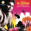 The Best of A. R. Rahman - Music and Magic from the Composer of Slumdog Millionaire - A. R. Rahman