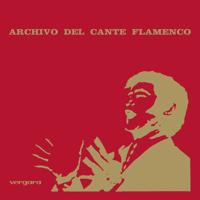 Vários Artistas - Archivo del Cante Flamenco (Remasterizado) artwork