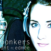 Bonkers (feat. Edmée) - Single