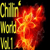 Chillin' World, Vol. 1