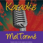Lullaby of Birdland (In the Style of Mel Torm�) - Ameritz Karaoke Band