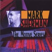Mark Sherman - Motive #10 (for Kenny Kirkland)