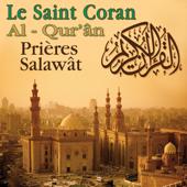 Le Saint Coran - Prières