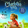 E.B. White - Charlotte's Web (Unabridged) [Unabridged Fiction]  artwork
