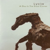 LYCIA - The Morning Breaks So Cold and Gray
