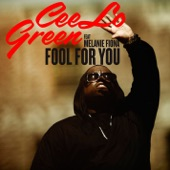 CeeLo Green - Fool For You