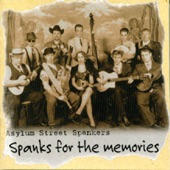 Asylum Street Spankers - I'll See You in My Dreams