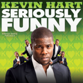 Seriously Funny-Kevin Hart
