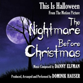 this is halloween from the nightmare before christmas by danny elfman single - Danny Elfman Nightmare Before Christmas Overture