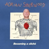 Adrian Sherwood - Two Versions Of The Future