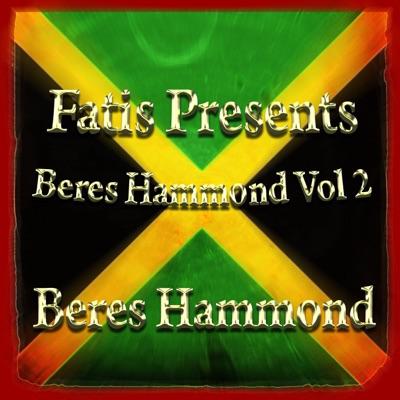 Fatis Presents Beres Hammond Vol 2 - Beres Hammond