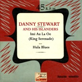 Danny Stewart and His Islanders - Hula Blues
