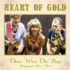 Those Were The Days - Heart of Gold mp3