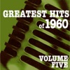 Greatest Hits of 1960, Vol. 5