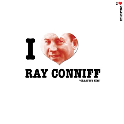 I Love Ray Conniff - Ray Conniff